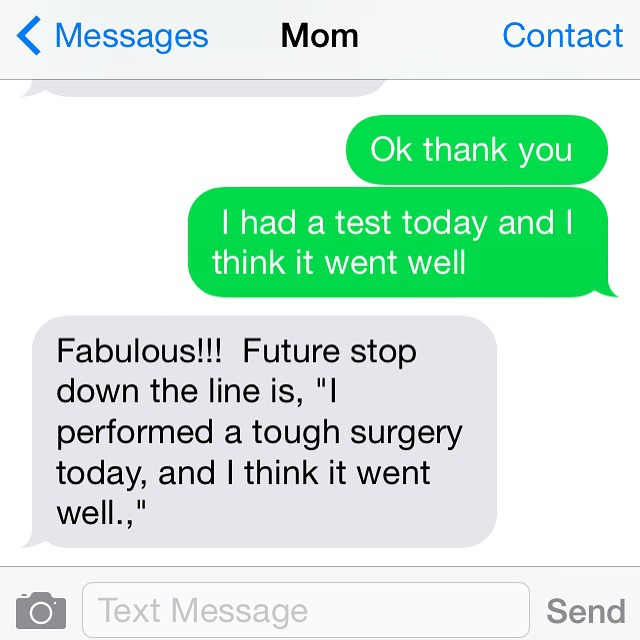 Texting Mom after Medical School Exam